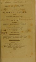 view Medical extracts : on the nature of health, with practical observations: and the laws of the nervous and fibrous systems / by a friend to improvements.