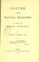 view Nature versus natural selection : an essay on organic evolution