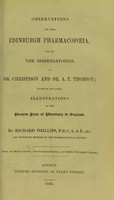 view Observations on the Edinburgh pharmacopoeia, and on the dispensatories of Dr. Christison and Dr. A.T. Thomson : to which are added, illustrations of the present state of pharmacy in England