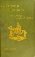 view On sledge and horseback to the outcast Siberian lepers