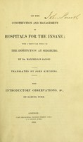 view On the construction and management of hospitals for the insane : with a particular notice of the institution at Sieburg