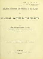 view On the relations, structure, and function of the valves of the vascular system in Vertebrata