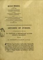 view Opinions of judges, in consultation on the case the Faculty of Physicians and Surgeons of Glasgow; against the University of Glasgow, and others.