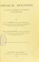 view Physical diagnosis : a guide to methods of clinical investigation / by G.A. Gibson and William Russell.