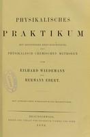 view Physikalisches Praktikum : mit besonderer Berücksichtigung der physikalisch-chemischen Methoden / von Eilhard Wiedemann und Hermann Ebert.