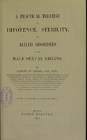 view A practical treatise on impotence, sterility, and allied disorders of the male sexual organs