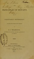 view The principles of botany, and of vegetable physiology / translated from the German of D.C. Willdenow.