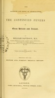 view The sources and mode of propagation of the continued fevers of Great Britain and Ireland
