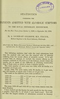view Statistics concerning the patients admitted with alcoholic symptoms to the Royal Infirmary, Edinburgh, for the five years from October 1, 1889, to September 20, 1894