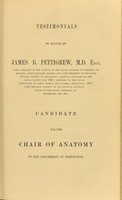 view Testimonials in favour of James B. Pettigrew, M.D. Edin. ... candidate for the chair of anatomy in the University of Edinburgh.