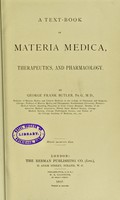 view A text-book of materia medica, therapeutics, and pharmacology / by George Frank Butler.