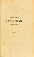 view Traité général d'anatomie comparée / par J.-F. Meckel ; traduit de l'allemand et augmenté de notes par MM. Riester, et Alph. Sanson ; précéde d'une lettre de l'auteur.