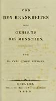 view Von den Krankheiten des Gehirns des Menschen / von Carl Georg Neumann.