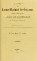 view Vorträge über Bau und Thätigkeit des Grosshirns und die Lehre von der Aphasie und Seelenblindheit : für Aerzte und Studirende / von Heinrich Sachs.