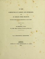 view On new compounds of carbon and hydrogen, and on certain other products obtained during the decomposition of oil by heat / [Michael Faraday].