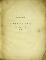 view The treatises of Aristotle on the soul, etc