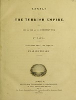 view Annals of the Turkish Empire, from 1591 to 1659 ... / Translated from the Turkish, by Charles Fraser.