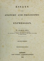 view Essays on the anatomy and philosophy of expression / By Charles Bell.