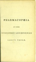 view Pharmacopoeia in usum Nosocomii Londinensis Sancti Thomae.