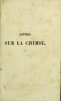 view Lettres sur la chimie considérée dans ses applications à l'industrie, à la physiologie et à l'agriculture ... / française publiée par M. C. Gerhardt.