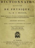 view Dictionnaire raisonné de physique / Par M.J. Brisson.