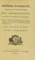 view Histoire naturelle ... générale et particuliere, des mollusques, animaux sans vertèbres et a sang blanc