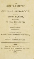 view The supplement to the General stud-book, being the produce of mares, continued to 1799, inclusive