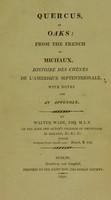view Quercus, or oaks : from the French of Michaux. Histoire des chênes de l̕Amérique septentrionale, with notes and an appendix