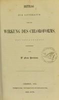 view Beitrag zur Litteratur über die Wirkung des Chloroforms : (pro venia legendi)