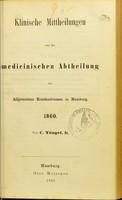 view Klinische Mittheilungen von der medicinischen Abtheilung des Allgemeinen Krankenhauses in Hamburg / von C. Tüngel.