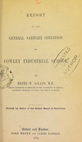view Report on the general sanitary condition of Cowley Industrial School