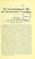 view Die Sozojodolpräparate und ihre therapeutische Verwendung / Vortrag des Herrn Dr. med. Nitschmann, Berlin, beim X. internationalen med. Congress in Berlin, August 1890 (Abtheilung, Pharmacologie).