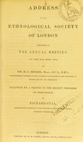 view Address to the Ethnological Society of London delivered at the annual meeting on the 26th May, 1854