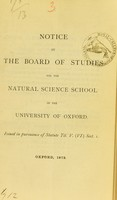 view Notice by the Board of Studies for the Natural Science School of the University of Oxford : issued in pursuance of Statute Tit. V. (VI.) Sect. I.