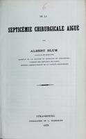 view De la septicémie chirurgicale aiguë / par Albert Blum.
