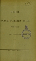 view Memoir of Spencer Fullerton Baird, 1823-1887