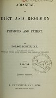 view A manual of diet and regimen for physician and patient / by Horace Dobell.