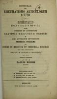 view Nonnulla de rheumatismo articulorum acuto : dissertatio inauguralis medica ... / publice defendet auctor Paulus Helbig ; opponentibus A. Ferrari, A. Weese, B. Henkelmann.