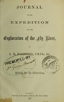 view Journal of the expedition for the exploration of the Fly River / by L.M. D'Albertis.