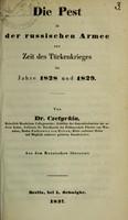 view Die Pest in der russischen Armee zur Zeit des Türkenkrieges im Jahre 1828 und 1829 / von Dr. Czetyrkin ; aus dem Russischen übersetzt.