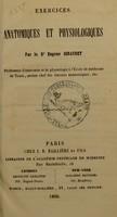 view Exercices anatomiques et physiologiques / par Eugène Giraudet.