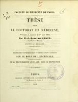 view Recherches expérimentales et observations cliniques sur le rôle de l'encéphale, et particulièrement de la protubérance annulaire, dans la respiration : thèse pour le doctorat en médecine, présentée et soutenue le 1er août 1851 / par M.-J.-Benjamin Coste.