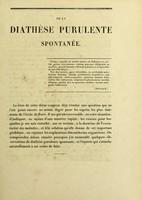 view De la diathèse purulente spontanée : thèse pour le doctorat en médecine, présentée et soutenue le 13 août 1849 / par Jean-Louis Mathieu.