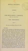view Royal Society : address of Sir Benjamin C. Brodie, bart., D.C.L., &c. &c. &c., the president, read at the anniversary meeting, November 30, 1860.
