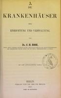 view Die Krankenhäuser : ihre Einrichtung und Verwaltung / von C.H. Esse.