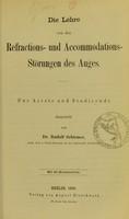 view Die Lehre von den Refractions- und Accommodations-Störungen des Auges : für Aerzte und Studirende dargestellt / von Rudolf Schirmer.