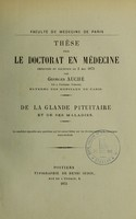 view De la glande pituitaire et de ses maladies : thèse pour le doctorat en médecine présentée et soutenue le 2 mai 1873