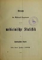 view Bericht des Medicinal-Inspectorats über die medicinische Statistik des Hamburgischen Staates für das Jahr 1886.