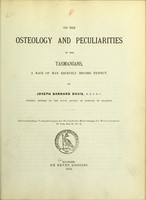view On the osteology and peculiarities of the Tasmanians, a race of man recently become extinct