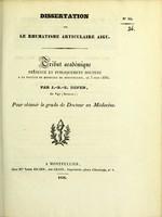 view Dissertation sur le rhumatisme articulaire aigu : tribut académique présenté et publiquement soutenu à la Faculté de médecine de Montpellier, le 3 juin 1836 / par J.-B.-E. Defer.